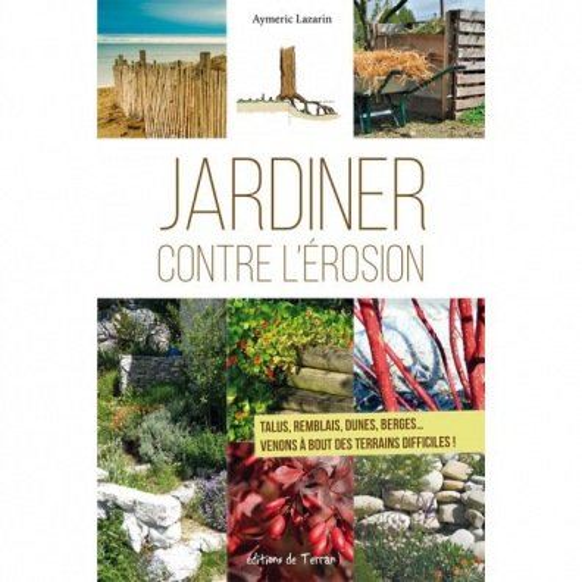 jardiner contre l'Erosion