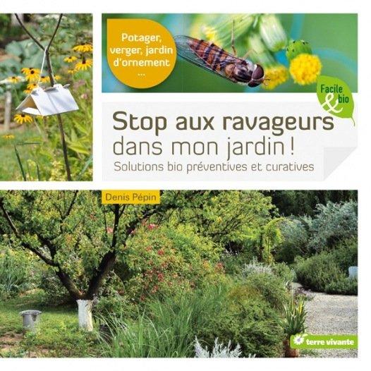 Stop aux ravageurs dans mon jardin - Dans mon jardin d hiver ...