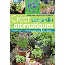 Créer son jardin d'aromatique bio