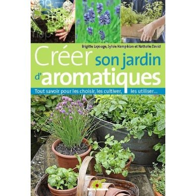 Cr er son jardin d 39 aromatique bio for Creer son jardin
