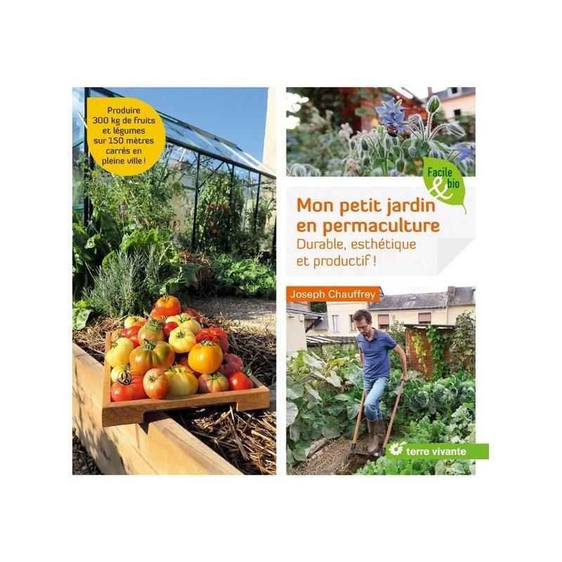 Mon petit jardin en permaculture for Jardin urbain permaculture