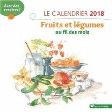 Calendrier 2018 - Fruits et Légumes au fil des mois