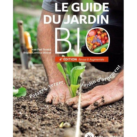 Le Guide du jardinage biologique