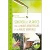 Soigner les plantes par les huiles essentielles